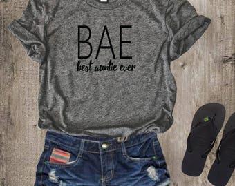 Best Aunt Ever #BAE T-shirt Tee Top Shirt Heather, Ladies Unisex T-shirt, Aunt T-shirt, Gift for Aunt
