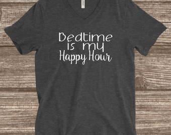 Bedtime is my Happy Hour Unisex V-neck T-shirt