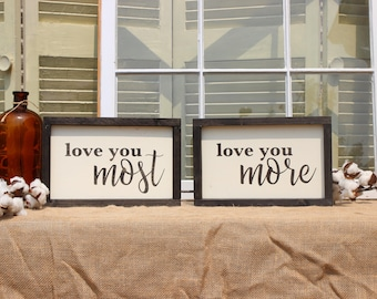Love you more sign, love you most sign, love sign, love sign wood, valentines day gift