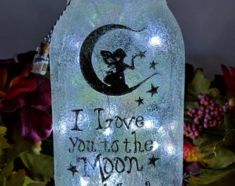 I love you to the Moon and Back LED Fairy Jar