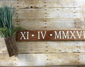 Roman Numerals Sign - Wedding Date Sign