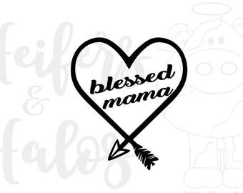 Blessed Mama & Nana svg, pdf, png, eps dxf digital cut file
