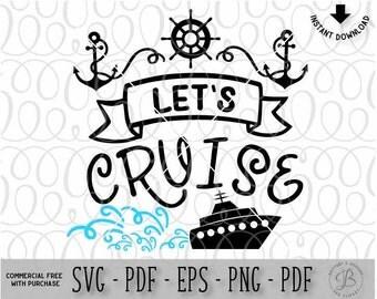 Let's Cruise svg, Summer svg, Vacation svg, Summer cut files, Cruise svg, Svg files for cricut, svg files