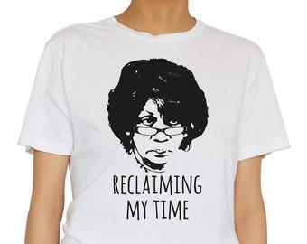 Maxine Waters Tshirt Maxine Waters Shirt Maxine Waters Top Maxine Waters Tee Reclaiming Maxine Reclaiming Time Tee Auntie Maxine Shirt