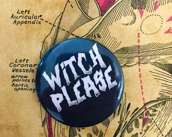 Witch Please Badge!
