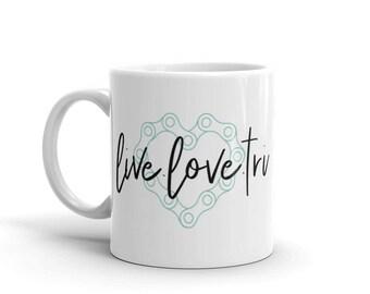 Live.Love.Tri Triathlete Coffee Mug