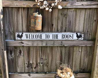 Welcome to the roost, rustic farmhouse sign, rooster sign, chicken sign, porch sign