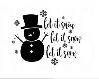 Let it snow SVG, Snowman SVG, Snowflakes SVG, Santa Svg, Walking in a winter wonderland svg, top hat, christmas time is here, i smell snow