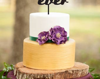Best Day Ever Cake Topper, Wedding Cake Topper with Date,Engagement Cake Topper,Best Day Ever Sign, Wedding and Anniversary