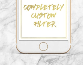 Completely Custom Snapchat On-Demand Filter