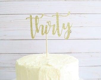 Thirtieth Birthday Cake Topper - 30th Birthday Cake Topper - Birthday Cake Topper - Gold Cake Topper -