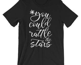 Throne of Glass, Rattle the Stars, T Shirt, Throne of Glass Shirt, Aelin, Rowan, Rowaelin, Dorian, Chaol, Manon, Celaena, Sarah J Maas