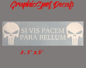 Si Vis Pacem Para Bellum Decal | Punisher | Patriotic | America | Car Decal | Window Sticker |