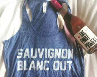 Sauvignon Blanc Out Tank Top