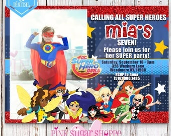 DC SUPERHERO GIRLS Invitation - Custom Photo Invitation - Superhero Girls Birthday - Superhero Party Invite - Digital - Printable - Printed