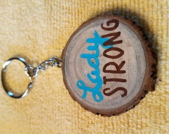 Lady Strong keychain - fundraiser for Lady Cherie