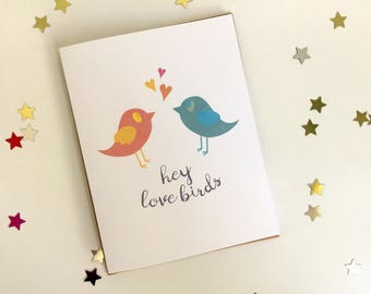 Hey Love Birds! Engagement, Wedding and Anniversary Card