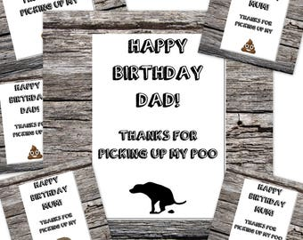 birthday card from the dog, funny dog card, mum/dad card, funny dog card, happy birthday mum/dad from the dog thanks for picking up my poo
