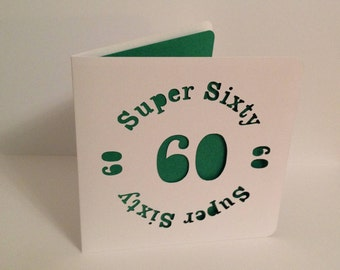 Super Sixty 60 Papercut Greetings Card - 60th Birthday/Anniversary