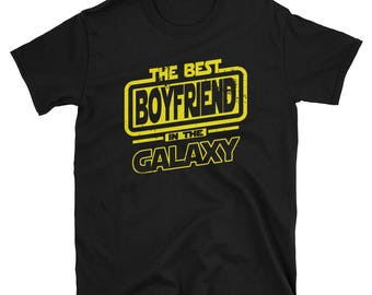 Boyfriend  Shirt - The Best Boyfriend  In The Galaxy -Boyfriend  Gift T-Shirt