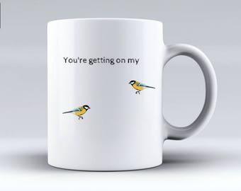 Funny Bird Gift,Bird Mug,Bird Ceramic Cup,Bird Coffee Mug,Unusual Bird Gift,Unique Bird Gift,Bird Gift Best friend,Bird Gift Sister