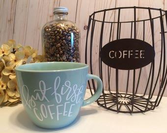 Coffee mug, but first coffee, personalized mug, coffee lover, coffee gift, motivational mug, calligraphy mug, quote mug, coffee, ceramic mug