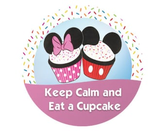 Keep Calm and Eat a Cupcake Button - Theme Park Button - Disney Button - Mickey and Minnie Cupcakes Button