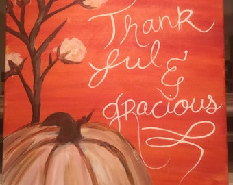 Thankful and Gracious pumpkin and cotton painting Thanksgiving themed