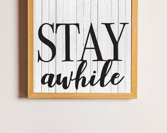 Stay Awhile Sign, Stay Awhile Vector, Cuttable, SVG, Vinyl, Sticker, Digital File, DXF, Scalable, Print, Cut File, Printable