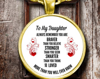 TO MY DAUGHTER  Always Remember
