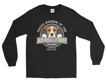 Proud Member of the Jack Russell Terrier Fan Group Long Sleeve Shirt Dog Rescue Donation Shirt