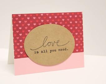 Love is all you need handmade card