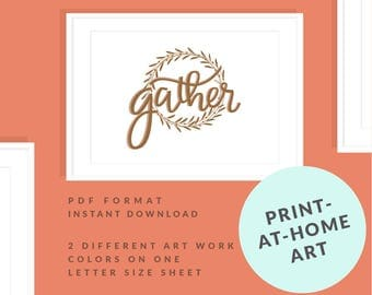 Printable Wall Art, Home Wall Art, Office Wall Art, Gather, Instant Download, PDF, Hand lettered