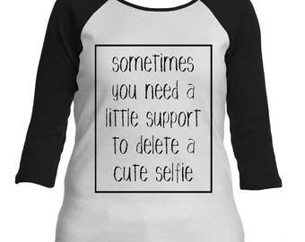 Cute Selfie Raglan Shirt