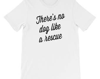 No Dog Like a Rescue T-Shirt