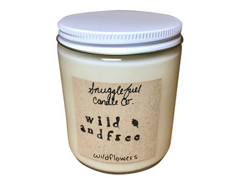Wild and Free~ 8 oz. Handmade Soy Wax Candle - Scented Candle   Decorative Candle   Wildflower Candle   Handmade Candle   Gift
