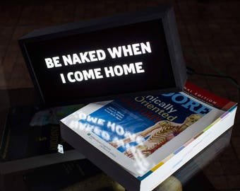 Cheeky Lightbox | Be Naked When I Come Home | Bedroom Lighting | Bedside Lamp | Night Light | LED Desk Lamp | Positive Vibes | FREE shipping