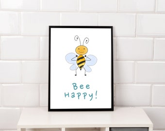 Bee Happy, Bumble Bee Nursery, Bee Poster, Bee Printable, Cute Bee, Bee Wall Art, Playroom Wall Art, Kids Playroom Art, Tiny Bee, Honey Bee