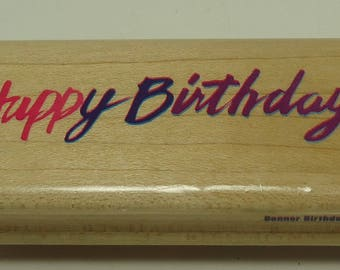Happy Birthday Wood Mounted Rubber Stamp By Rubber Stampede Posh Impressions Z-369-E