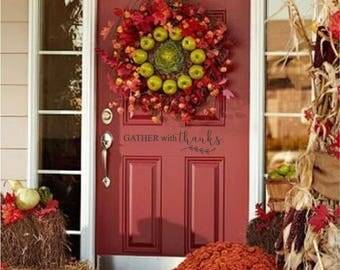Gather with Thanks Door Decoration Custom Vinyl letters Decal Wall Words Lettering Front Door Curb Appeal Entryway Fall Do It Yourself