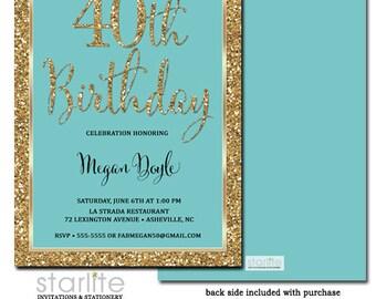 40th Birthday Invitation Gold Glitter Turquoise, 40th Birthday Invitation Aqua Women, ANY AGE, Printable or Printed Invitations + Envelopes