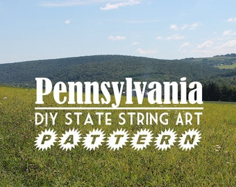 "Pennsylvania - DIY State String Art Pattern - 11"" x 6.5"" - Hearts & Stars included"