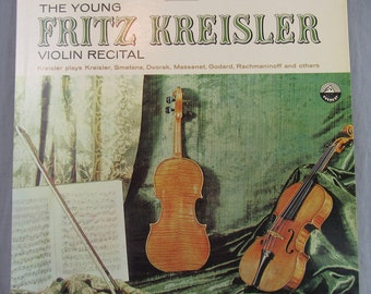 "The Young Fritz Kreisler Violin Recital Record Vintage 12"" Vinyl LP Album Stereo Everest 3258"