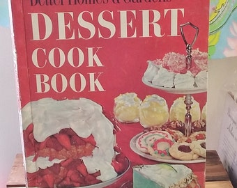 Vintage Dessert Cake Cookbook 1969 Better Homes and Gardens Cook Book 60's Mid Century w Kitsch Illustration & Technicolor Food Photos