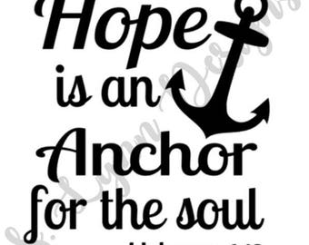 Hope is an Anchor for the Soul SVG