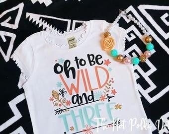 Oh to be Wild and THREE 3rd Birthday Girl Shirt White Short Sleeve Frill Shirt, Wild Three Birthday - Gold Glitter Shirt - Birthday Girl