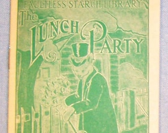 Vintage 1900's FAULTLESS STARCH Story Booklet-Volume #31 - Lunch Party-FREE Shipping!