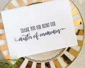 Thank You For Being Our Master of Ceremonies, MC Gift, Master of Ceremonies Card, Wedding Party Card, Bridal Party Gifts, Wedding Day Cards