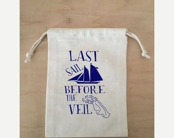 Bachelorette Party Gift, Hangover Kit Bag, Drawstring Favor Bags, Last Sail Before the Veil, Cruise favor