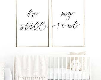 SALE -50% Be Still My Soul  Digital Print Instant Art INSTANT DOWNLOAD Printable Wall Decor